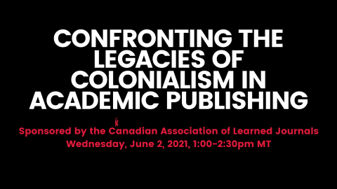 Confronting the Legacies of Colonialism in Academic Publishing